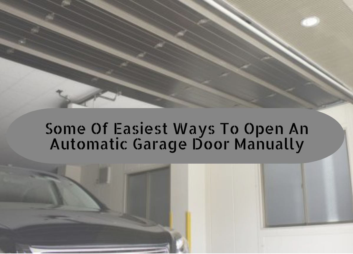 How To Open Your Automatic Garage Door During A Power